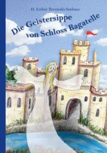 Die Geistersippe von Schloss Bagatelle